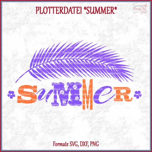 SUMMER *Plotterdatei