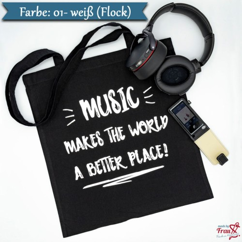 Music makes the world a better place *Bügelbild
