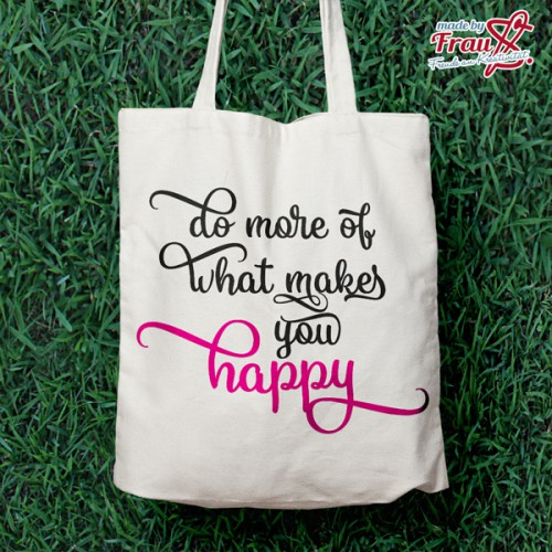 do more of what makes you happy *Bügelbild