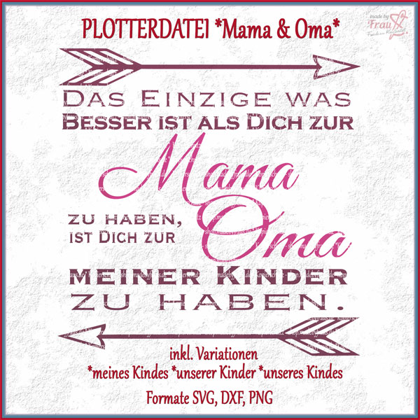 plotterdatei mama oma shop made by frau s der shop. Black Bedroom Furniture Sets. Home Design Ideas
