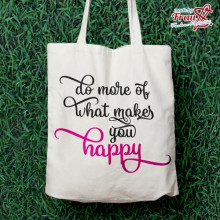 "Spruch ""do more of what makes you happy"""